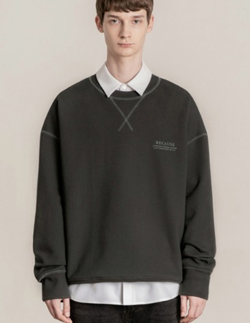 BECAUSE SWEAT-SHIRT [CHARCOAL]